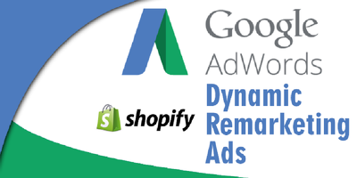 Shopify Google Adwords Dynamic Remarketing Setup
