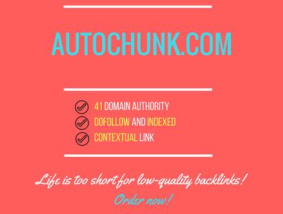 Add a guest post on autochunk.com, DA 41