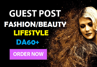 Guest post 2 Fashion niche websites, DA60+ Traffic 3.3k Indexed