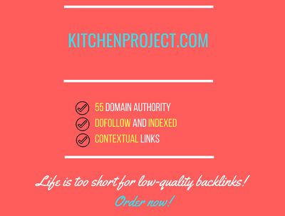 Add a guest post on kitchenproject.com, DA 55