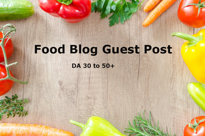Live Guest Post On Quality Food Dofollow Blog