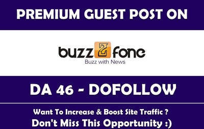 Publish a Guest post on Buzz2Fone.com - DA 46 (Limited Offer)