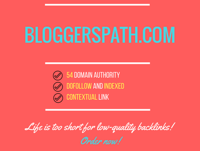 Publish Guest post on -blogger bloggerspath.com  DA 54 Dofollow
