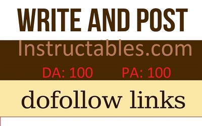 Publish Guest Post on Instructables.com - da 100 with dofollow