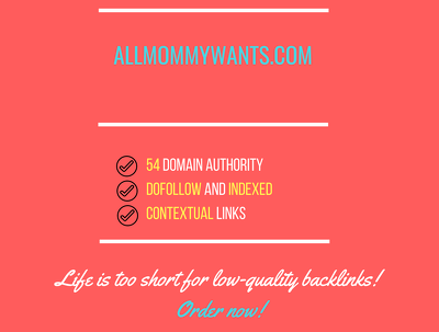 Add a guest post on allmommywants.com, DA 54