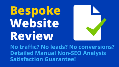 Detailed Non-SEO Analysis— Bespoke Website Review & Action Plan