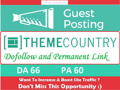 Write & publish guest post on Themecountry.com [Limited Offer]