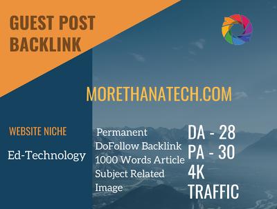 Ed-Technology Related Guest post on morethanatech.com | DA 28