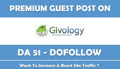Write guest post at givology.org DA 49 & Do follow