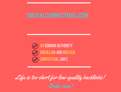 Add a guest post on digitalconnectmag.com, DA 54