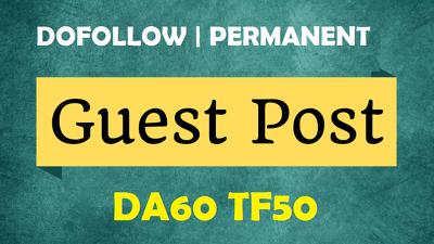 Publish your article on DA60, TF50 Dofollow Authority Blog