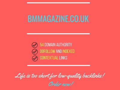 Add a guest post on bmmagazine.co.uk, DA 54