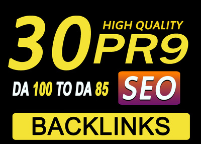 Get Manually Do 30 Pr9 DA 80+ Safe SEO High Authority Backlicks