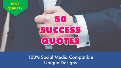 Design 50 Success Quotes With Your Logo/ Website