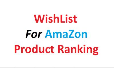 do  500  TOS friendly Verified Amazon wish list with A10