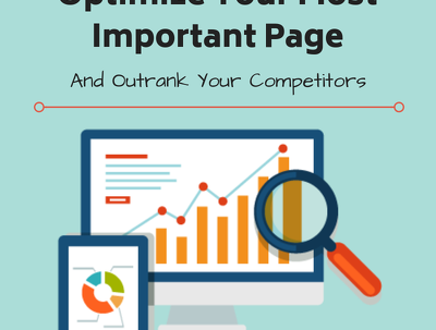 Optimize your most important page to outrank your competitors.