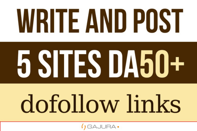 Write and guest post articles on 5 dofollow websites with DA 50+