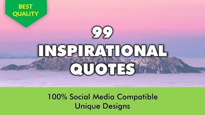 Design 99 Inspirational Quotes With Your Logo/ Website