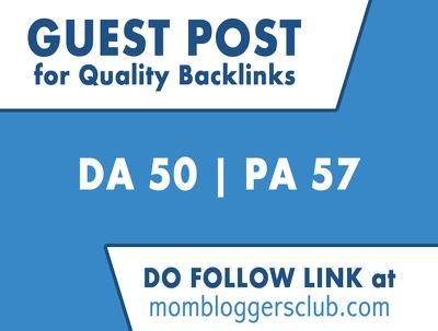 Guest Post On Mombloggersclub - Mombloggersclub.com DA 50