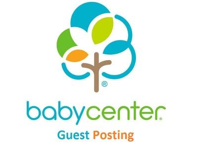 Publish a guest post on babycenter.com DA 90