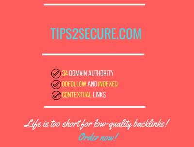 Add a guest post on tips2secure.com, DA 34