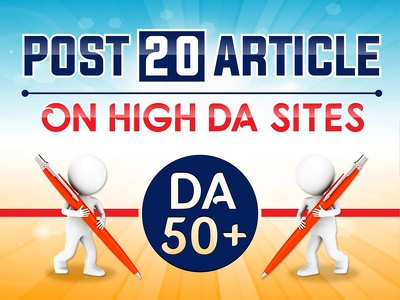 Submit your website/blog/ video to 20 High DA50+ Article sites