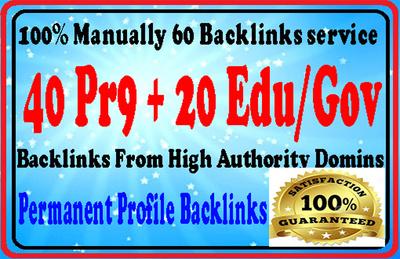 manually create 40 PR9 + 20 EDU/GOV Safe SEO High PR Backlinks