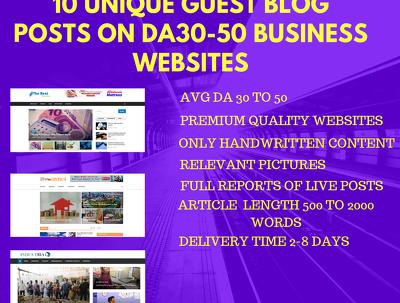 Place 10 Unique Guest Blog Posts on DA 30-50 Business Websites