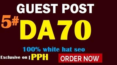 Provide 5 Guest Post on DA70 plus DOFOLLOW site