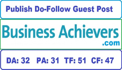 Publish Guest Post Business-achievers.com Do-follow Link DA: 32