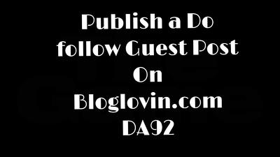 Publish A Dofollow Guest Post On Bloglovin.com DA92