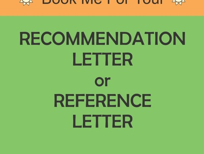 Write Letter Of Reference Or Letter of Recommendation