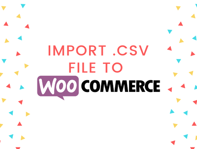 Import CSV file to Woocommerce (WordPress)