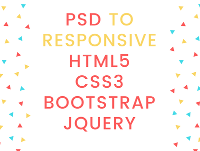 convert PSD to HTML5 / CSS3 / Bootstrap / jQuery (5 pages)