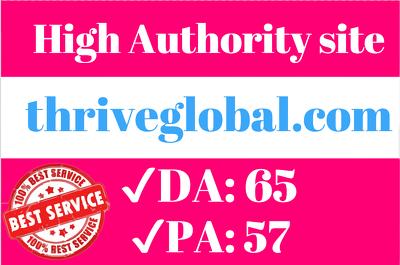 premium Guest Post On thriveglobal.com ( Write & Publishing)