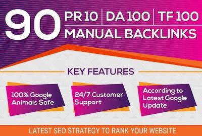 Do 90 SEO Manual Backlinks On Pr10, Da100, Tf100 Unique Domains
