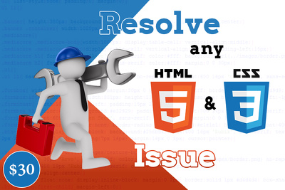 Resolve any HTML and CSS issue in 2 hours