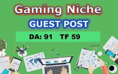 Publish Guest post on Gaming Niche Website DA: 91