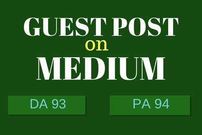 Write and publish a guest post on medium DA 93