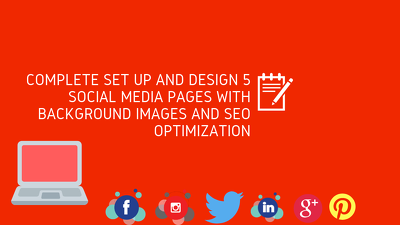 complete set up and design 5 social media pages with image