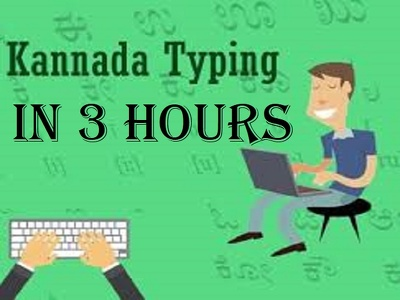 Do kannada typing in 3 hours