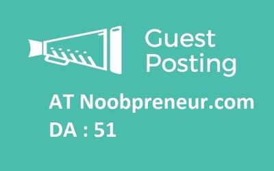 Publish A Guest Post At Noobpreneur Da 50 Backlink