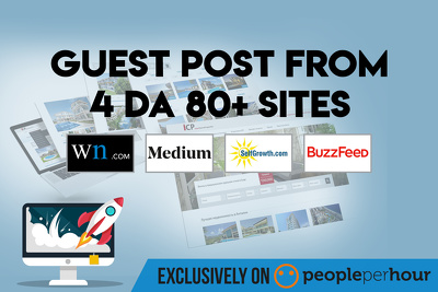 Provide  You Guest post from 4 DA 80+ Sites