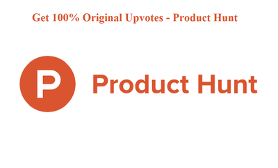 Product Hunt: 100 Quality Worldwide Upvote to your product