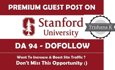 Write & Publish Guest Post on Stanford University  stanford.edu