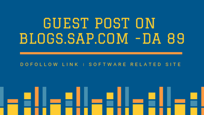 Do Guest post on SAP.COM-DOFOLLOW LINK-DA 89