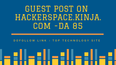 Do guest post on Hacker Space-dofollow link-DA 85