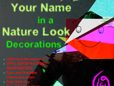 I Will Draw Your Name in a Nature Look Decorations