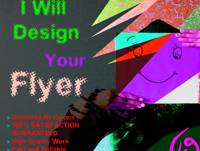 I Will Design Your Flyer or Poster