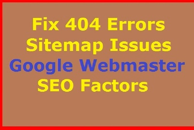 Fix Google Webmaster Tools Errors, 404, Structure Data